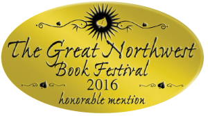 Great Northwest Book Festival 2016 - honorable mention